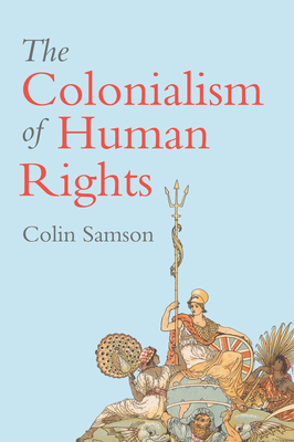 Colonialism of human rights